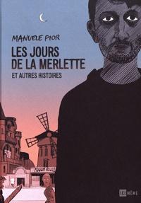 Manuele Fior - Les jours de la merlette et autres histoires.