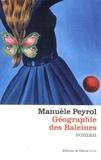 Manuèle Peyrol - Géographie des baleines.