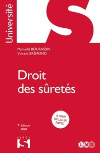 Manuella Bourassin et Vincent Brémond - Droit des sûretés.