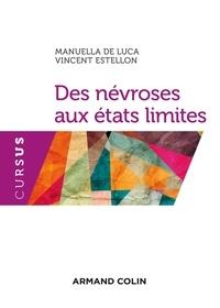 Manuella De Luca et Vincent Estellon - Des névroses aux états limites.