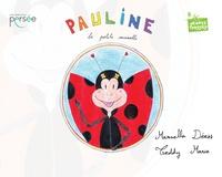 Manuella Déess - Pauline la Petite Coccinelle.