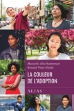 Manuelle Alix-Surprenant et Renaud Vinet-Houle - La couleur de l'adoption.
