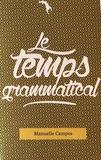 Manuelle Campos - Le temps grammatical.