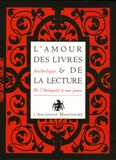 Manuelle de Birman - L'amour des livres et de la lecture Coffret en 2 volumes : Tome 1, Le lait de la louve ; Tome 2, Feuillages de mots - De l'Antiquité à nos jours.