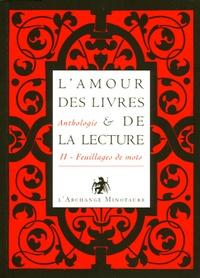 Lamour des livres et de la lecture - Tome 2, Feuillages de mots, du XIXe à nos jours.pdf