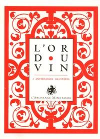 Manuelle de Birman - L'or du vin  : Coffret en 3 volumes : Tome 1, La coupe d'Eros ; Tome 2, Le vin secret ; Tome 3, Le vin de la vie.