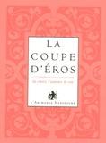 Manuelle de Birman - L'or du vin Tome 1 : La coupe d'Eros - La chair, l'amour, le vin.