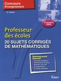 Manuelle Duszynski et Eric Greff - 20 sujets corrigés de mathématiques - Professeur des écoles.