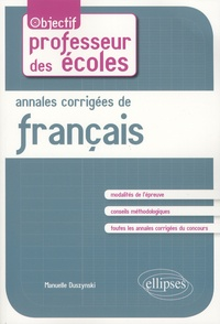 Manuelle Duszynski - Annales corrigées de français.