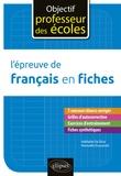 Manuelle Duszynski - L'épreuve de français en fiches.