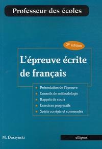 Manuelle Duszynski - L'épreuve écrite de français.