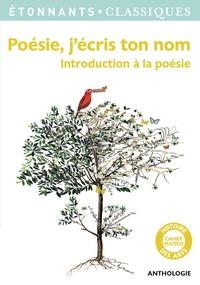 Livres en ligne gratuits sans téléchargements Poésie, j'écris ton nom (Litterature Francaise) par Manuelle Duszynski, Alyette de Béru 9782081336575