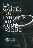 Manuelle Gautrand - La Gaîté : du lyrique au numérique.