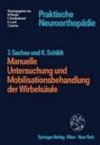 Manuelle Untersuchung und Mobilisationsbehandlung der Wirbelsäule.