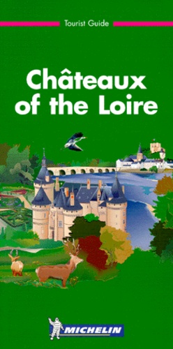 Manufacture Michelin - Chateaux of the Loire.