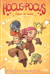 Manuro et  Gorobeï - Hocus et Pocus - L'épreuve des fabulins.
