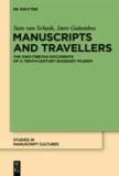 Manuscripts and Travellers - The Sino-Tibetan Documents of a Tenth-century Buddhist Pilgrim.
