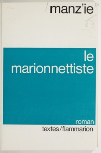 Manz'ie et Paul Otchakovsky-Laurens - Le marionnettiste.