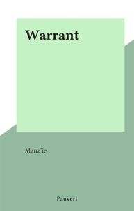 Manz'ie - Warrant.