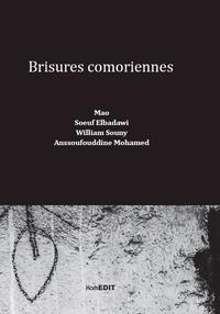 Mao et Soeuf Elbadawi - Brisures comoriennes.