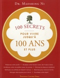 Maoshing Ni - 100 secrets pour vivre jusqu'à 100 ans et plus.