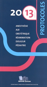 MAPAR - Protocoles d'anesthésie-réanimation 2013 - Avec application smartphone.