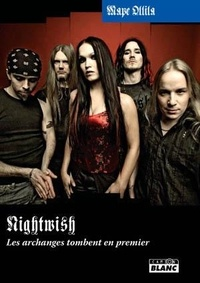 Mape Ollila - Nightwish - Les archanges tombent en premier 1996-2006.