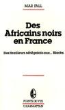 Mar Fall - Des Africains noirs en France - Des tirailleurs sénégalais aux... Blacks.