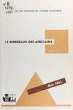 Mar Fall - Le Bordeaux des Africains.