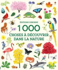 Mar Ferrero et Hannah Watson - 1000 choses à découvrir dans la nature.