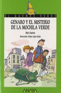Mar Guerra et Felipe Lopez Salan - Genaro y el misterio de la mochila verde.