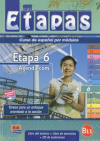 Mar Menendez et Carlos Casado - Etapa 6 Agenda.com Nivel B1.1 - Libro del alumno. 1 CD audio