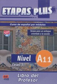 Mar Menendez et Carlos Casado - Etapas plus Nivel A1.1 Cosas (1) - Libro del profesor.