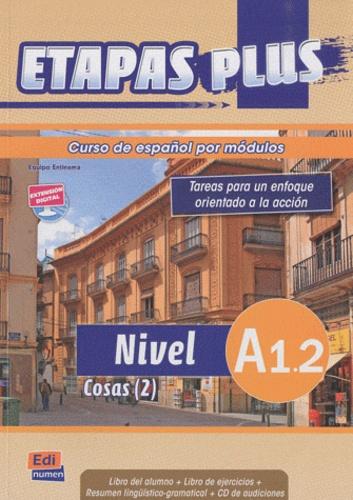 Mar Menendez et Carlos Casado - Etapas plus Nivel A1.2 Cosas (2) - Libro del alumno. 1 CD audio