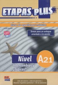 Mar Menendez et Carlos Casado - Etapas plus Nivel A2.1 Intercambios y Topicos? - Libro del alumno. 1 CD audio