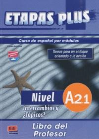 Mar Menendez et Carlos Casado - Etapas plus Nivel A2.1 Intercambios y Topicos? - Libro del profesor.