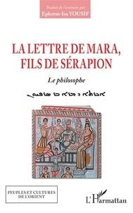 Mara bar Sérapion - Lettre de Mara, fils de Sérapion - Le philosophe.