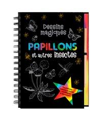 Mara Conlon et Martha Day Zschock - Papillons et autres insectes.