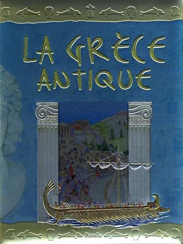 Mara Ferrando et Maria Mantovani - La Grèce antique.