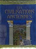 Mara Ferrando et Maria Mantovani - Les civilisations anciennes.