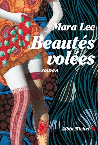 Mara Lee - Beautés volées.