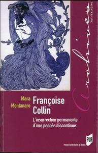 Mara Montanaro - Françoise Collin - L'insurrection permanente d'une pensée discontinue.