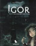 Mara Montebrusco-Gaspari - Les aventures d'Igor le chat  : Igor et le secret des 7 vies.