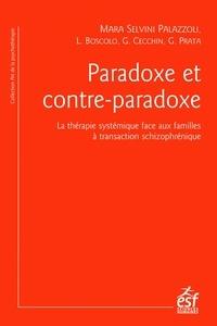 Mara Selvini Palazzoli - Paradoxe et contre-paradoxe - Un nouveau mode thérapeutique face aux familles à transaction schizophrénique.