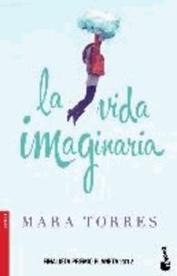 Mara Torres - La vida imaginaria.