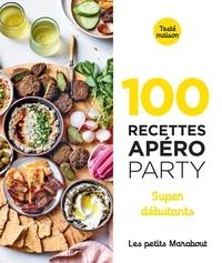 Marabout - 100 recettes apéro party - Super débutants.