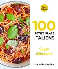 Marabout - 100 recettes d'Italie - Super débutant.