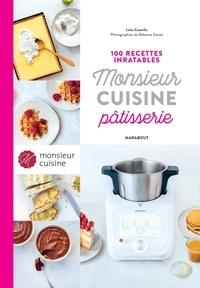 Marabout - 100 recettes inratables Monsieur Cuisine Pâtisserie.