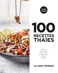 Marabout - 100 recettes thaïes.