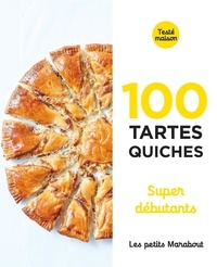 Marabout - 100 tartes quiches super débutants.